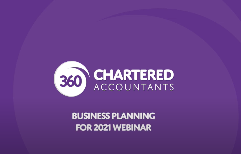 Business planning for 2021 – 360 Chartered Accountants
