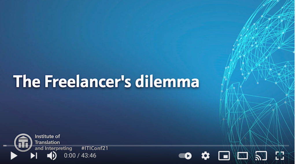 ITI Conference – The Freelancer's Dilemma, May 2021